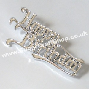 Happy Birthday Motto - Silver script (plastic)